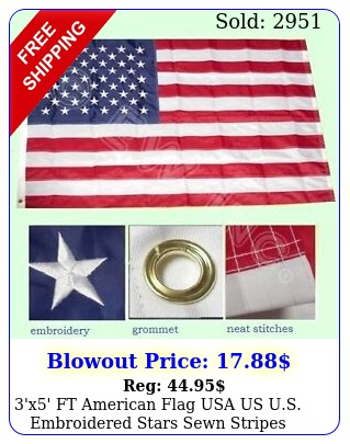 'x' ft american flag usa us us embroidered stars sewn stripes brass grom