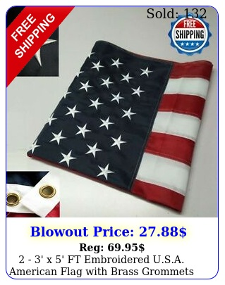 ' x ' ft embroidered usa american flag with brass grommets two pac