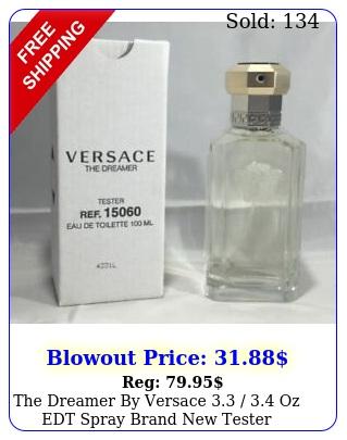the dreamer by versace  oz edt spray brand tester cologne me