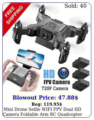 mini drone selfie wifi fpv dual hd camera foldable arm rc quadcopter toy u