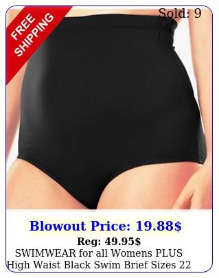 swimwear all womens plus high waist black swim brief sizes or ni