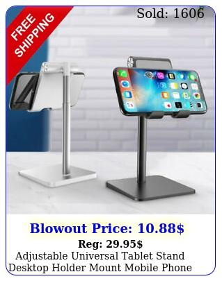 adjustable universal tablet stand desktop holder mount mobile phone ipad iphon