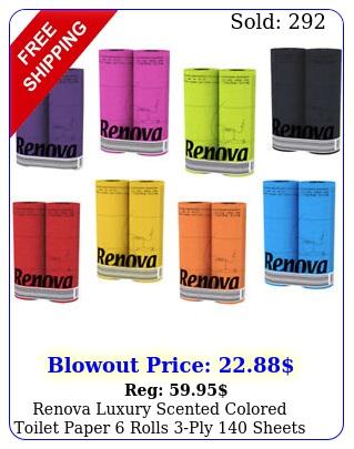 renova luxury scented colored toilet paper rolls ply sheets bath tissu