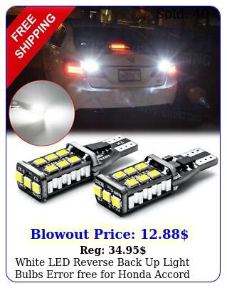 white led reverse back up light bulbs error free honda accord