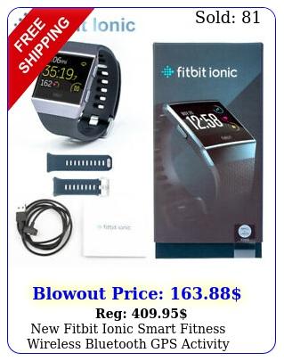 fitbit ionic smart fitness wireless bluetooth gps activity trackercharcoa