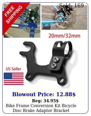 bike frame conversion kit bicycle disc brake adaptor bracket mountain holder mt
