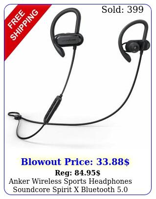 anker wireless sports headphones soundcore spirit x bluetooth earbuds ip