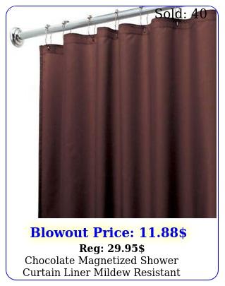 chocolate magnetized shower curtain liner mildew resistant rustproof grommet