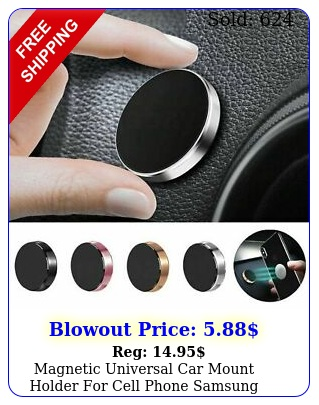magnetic universal car mount holder cell phone samsung galaxy iphon