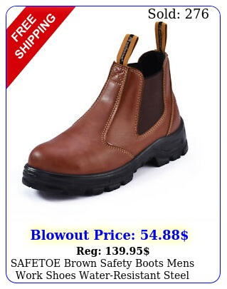 safetoe brown safety boots mens work shoes waterresistant steel toe sli