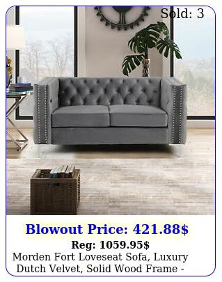 morden fort loveseat sofa luxury dutch velvet solid wood frame gre