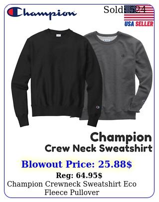 champion crewneck sweatshirt eco fleece pullover sssg