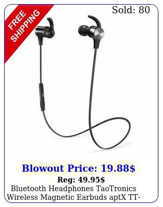 bluetooth headphones taotronics wireless magnetic earbuds aptx ttbh blac