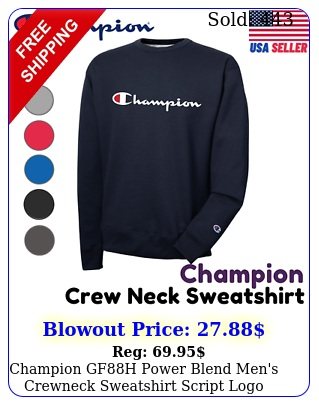 champion gfh power blend men's crewneck sweatshirt script log