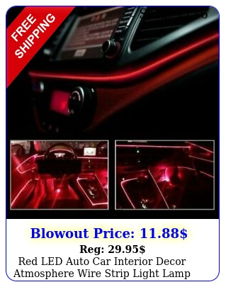 red led auto car interior decor atmosphere wire strip light lamp accessories