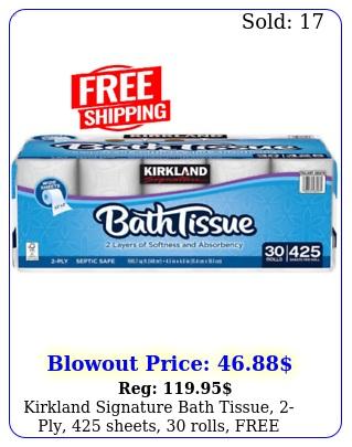 kirkland signature bath tissue ply sheets rolls free shippin