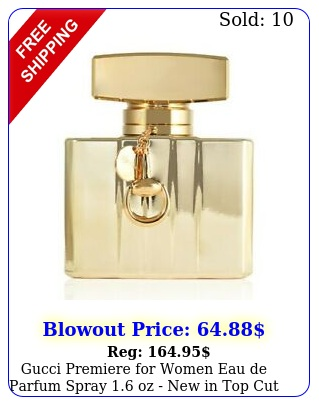 gucci premiere women eau de parfum spray oz in top cu