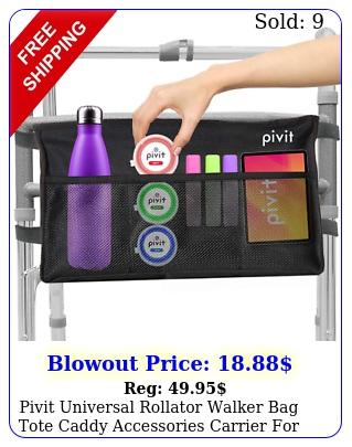 pivit universal rollator walker bag tote caddy accessories carrier senior