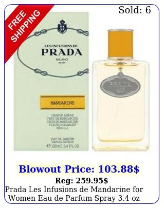 prada les infusions de mandarine women eau de parfum spray oz i