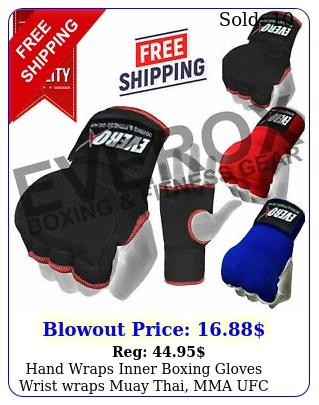 hand wraps inner boxing gloves wrist wraps muay thai mma ufc kick boxing padde