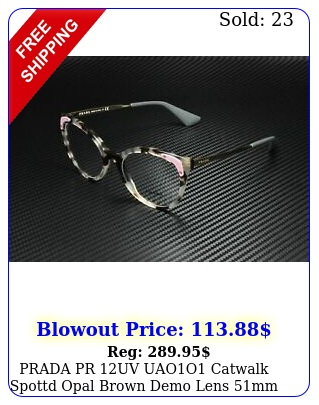 prada pr uv uaoo catwalk spottd opal brown demo lens mm women's eyeglasse