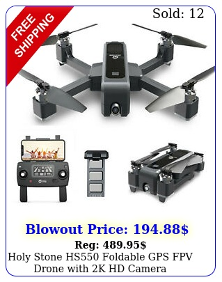 holy stone hs foldable gps fpv drone with k hd camera quadcopter brushles
