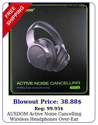 ausdom active noise cancelling wireless headphones overear stereo an