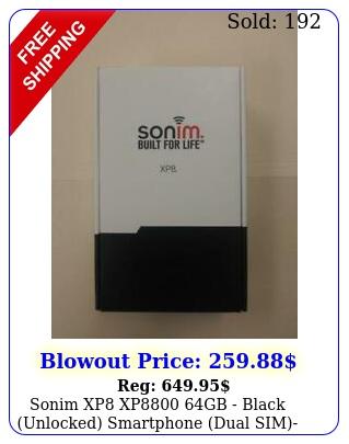 sonim xp xp gb black unlocked smartphone dual simbrand i