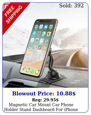 magnetic car mount car phone holder stand dashboard iphone android samsun