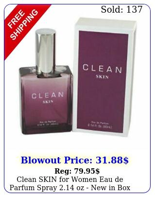clean skin women eau de parfum spray oz i