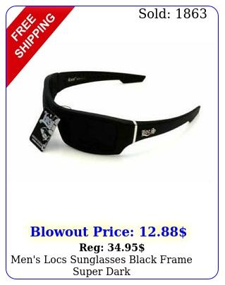 men's locs sunglasses black frame super dar