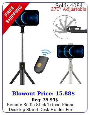 remote selfie stick tripod phone desktop stand desk holder iphonesamsung u