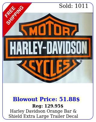 harley davidson orange bar shield extra large trailer decal sticker