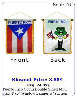 puerto rico coqu double sided mini flag x window banner w suction cu