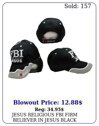 jesus religious fbi firm believer in jesus black christian hat ball cap ca