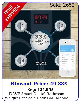 wave smart digital bathroom weight fat scale body bmi mobile fitbit bluetoot