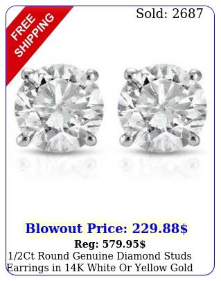 ct round genuine diamond studs earrings in k white or yellow gol