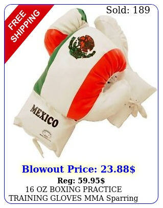 oz boxing practice training gloves mma sparring punching mexico flag mexica