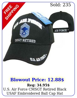 us air force cmsgt retired black usaf embroidered ball cap hat license