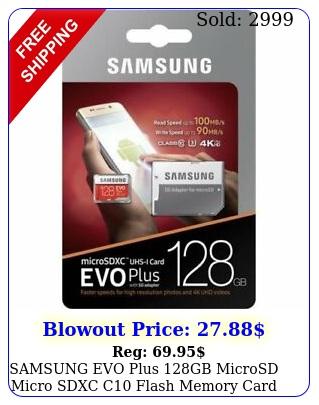 samsung evo plus gb microsd micro sdxc c flash memory card w sd adapte