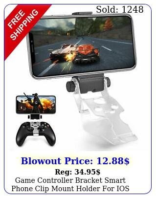 game controller bracket smart phone clip mount holder ios android phone xbo