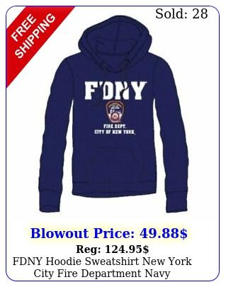 fdny hoodie sweatshirt york city fire department nav