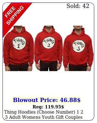 thing hoodies choose number  adult womens youth gift couples sweatshir