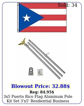 x puerto rico flag aluminum pole kit set 'x' resdiential busines