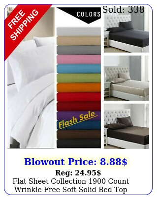 flat sheet collection count wrinkle free soft solid bed top sheet
