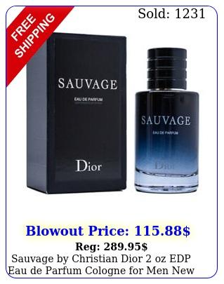 sauvage by christian dior oz edp eau de parfum cologne men i