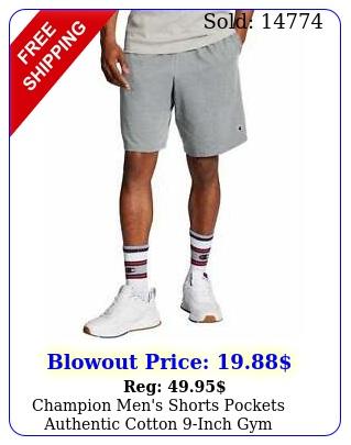 champion men's shorts pockets authentic cotton inch gym workout warm jerse