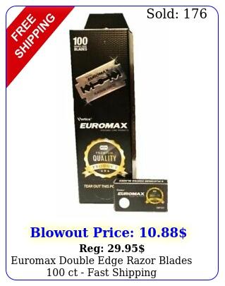 euromax double edge razor blades ct fast shippin