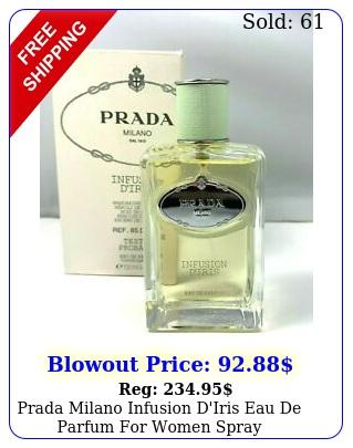 prada milano infusion d'iris eau de parfum women spray mloz ts