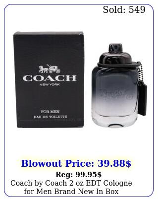 coach by coach oz edt cologne men brand i